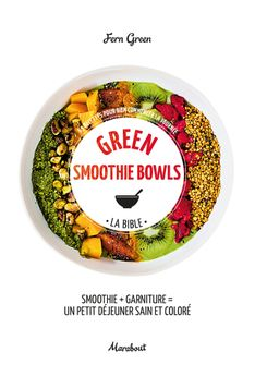 GREEN SMOOTHIES BOWLS - MARABOUT