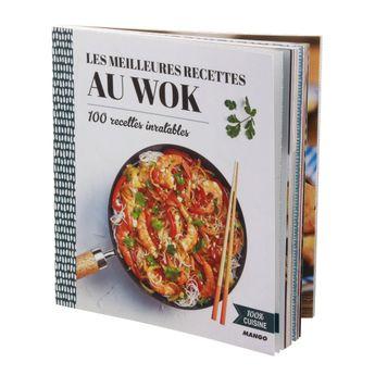Les meilleures recettes au wok - Mango