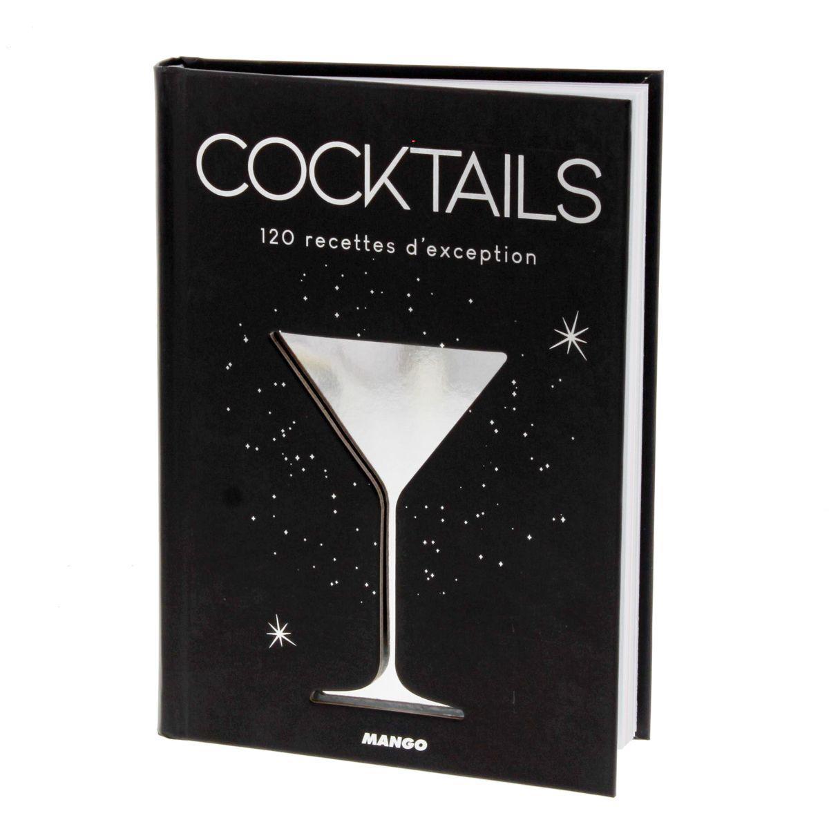 Cocktails 120 recettes d´exception - Mango