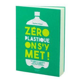 Achat en ligne Zero plastique on s´y met - Hachette pratique