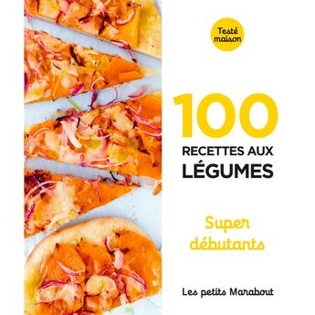 Achat en ligne Les petits Marabout - 100 recettes aux légumes - Super débutant - Marabout