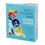 Batch cooking libre - diners legers- First