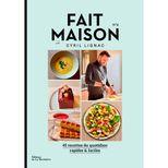 Fait maison Cyril Lignac tome 4 - La Martiniere