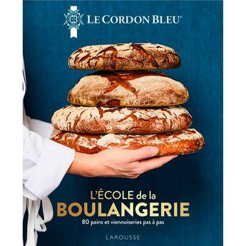 Achat en ligne Le Cordon Bleu - L´École de la boulangerie - Larousse