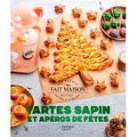 Tartes Sapins et Apéros de fêtes NED - Hachette Pratique