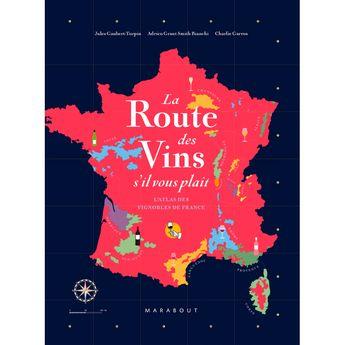 Achat en ligne La route des vins de France - Marabout