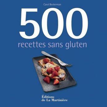 500 RECETTES SANS GLUTEN - LA MARTINIERE