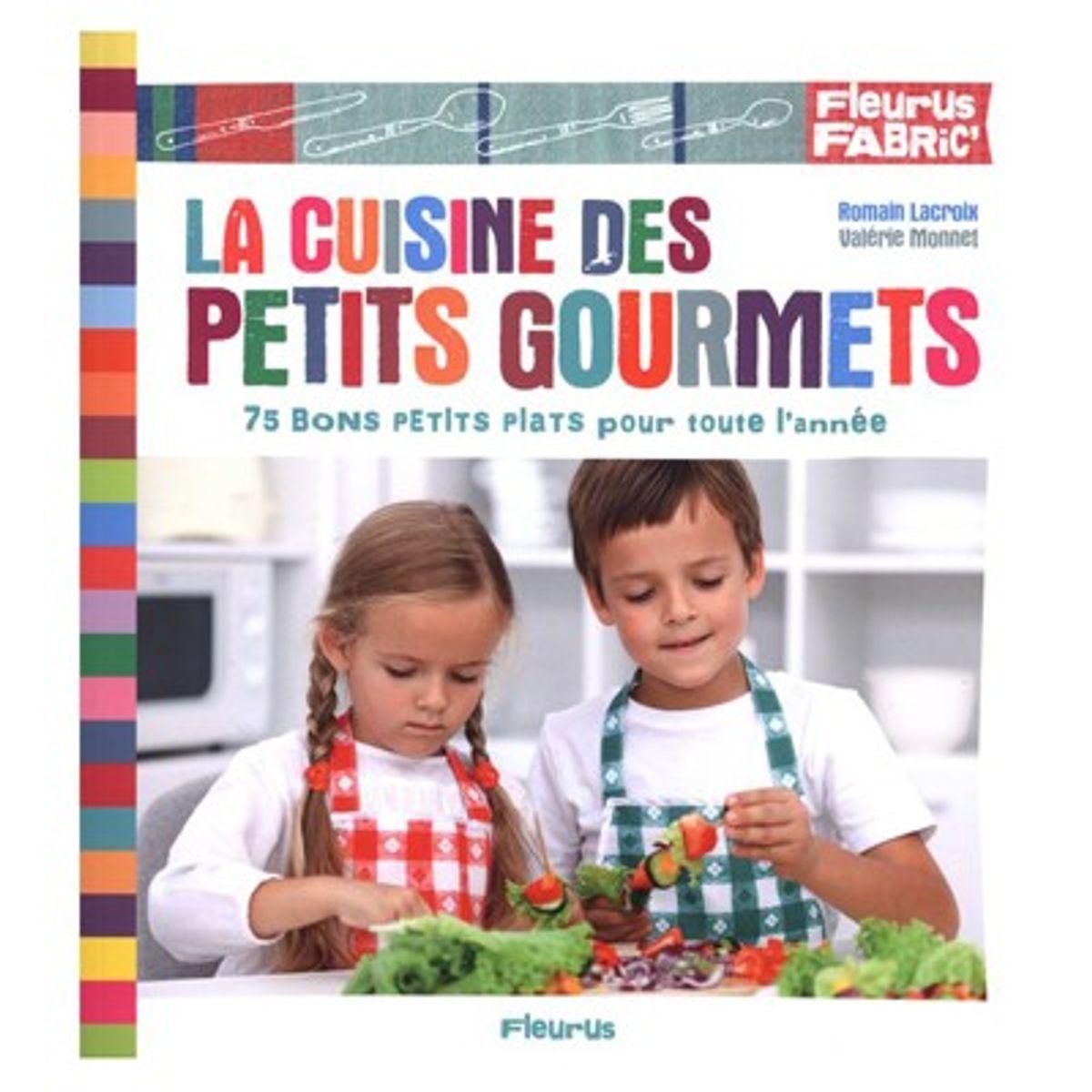 La cuisine des petits gourmets fleurus alice d lice - La cuisine des petits ...