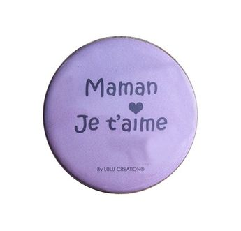 MAGNET DECAPSULEUR - MAMAN JE T´AIME - LULU CREATION